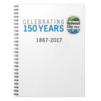Cadernos Espiral Aniversário de Redwood City 150th
