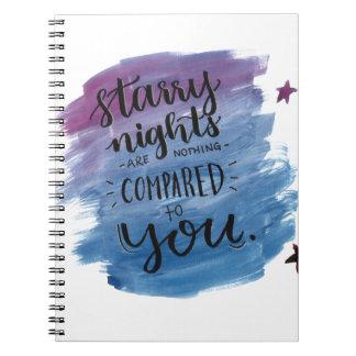 Cadernos Espiral As noites estrelados não são nada comparado a você