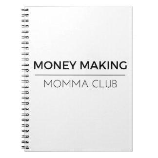 Cadernos Espiral Bloco de notas - dinheiro que faz o clube de Momma