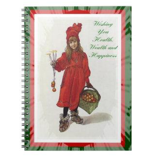Cadernos Espiral Desejando lhe a saúde, a riqueza e a felicidade