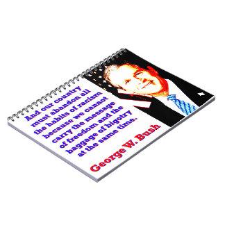 Cadernos Espiral E nosso país deve abandonar - G W Bush