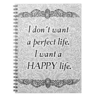 Cadernos Espiral Eu quero uma vida feliz - Quote´s positivo
