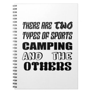 Cadernos Espiral Há dois tipos de acampamento e de outro dos