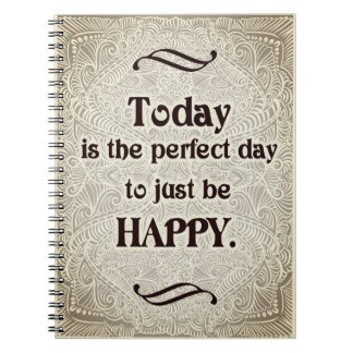 Cadernos Espiral Hoje é o dia perfeito - Quote´s positivo