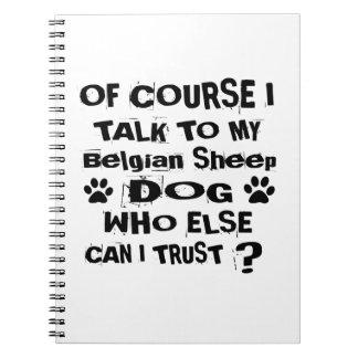 Cadernos Espiral Naturalmente eu falo a meu design belga do cão do