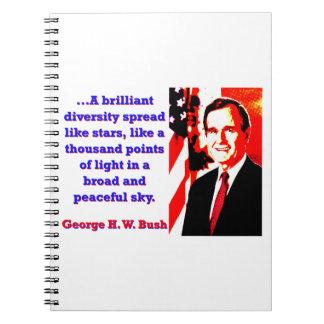 Cadernos Espiral Uma diversidade brilhante - George H W Bush