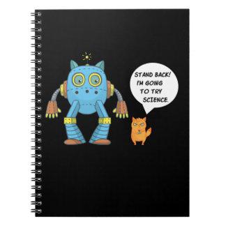 Cadernos Esteja para trás indo tentar o gato engraçado do