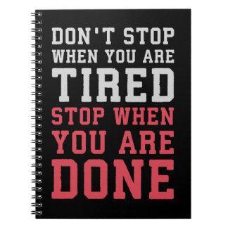 Cadernos Pare quando você é feito - Gym inspirado