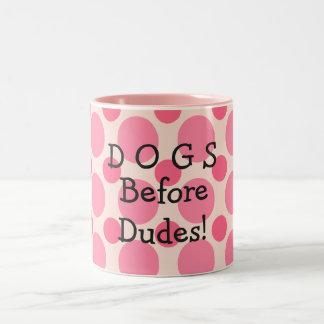 Cães antes dos gajos, caneca cor-de-rosa das