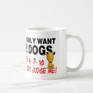 CÃES - não me julgue! Caneca De Café
