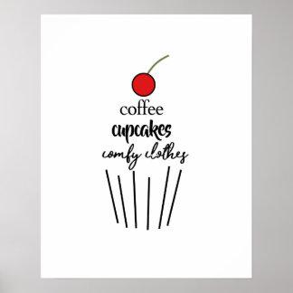 Café, cupcakes, roupa confortável pôster
