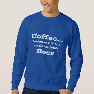 café demasiado cedo para beber a camisa engraçada