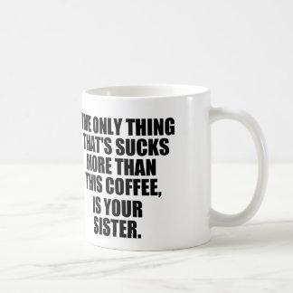 Café divertido que diz, café mau contra a irmã canecas