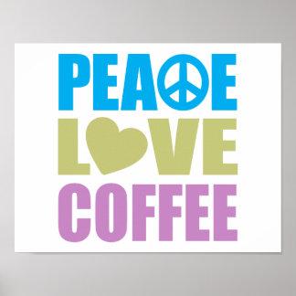 Café do amor da paz pôsteres