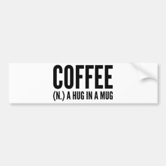 Café (N.) um abraço em uma caneca Adesivo Para Carro