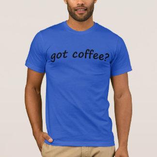 café obtido? camiseta