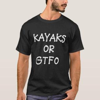 Caiaque ou camisetas engraçadas de GTFO