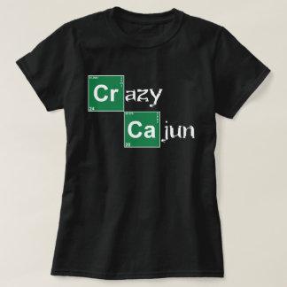 Cajun louco - quebrando o estilo mau t-shirt