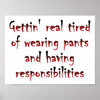 Calças e poster engraçado das responsabilidades pôster