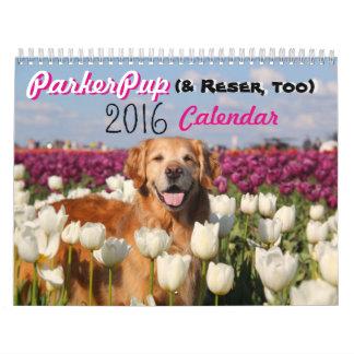 Calendário 2016 de ParkerPup (& Reser, demasiado)