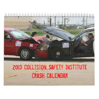 Calendário do impacto de CSI 2013