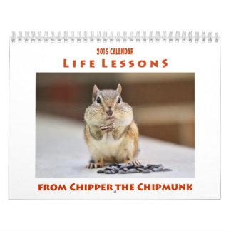 Calendário Lições da vida da raspadora que o Chipmunk