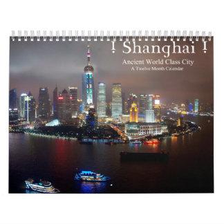Calendário ! Shanghai! Cidade antiga da classe do mundo