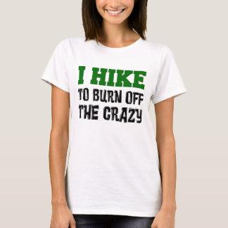 Caminhada para consumir louco camiseta