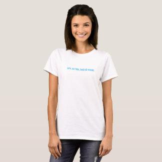 Camisa branca, t-shirt com palavras da sabedoria