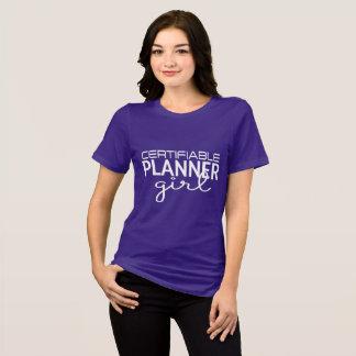 Camisa Certifiable da menina do planejador (texto