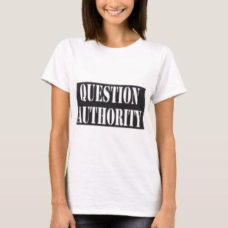 Camisa da autoridade da pergunta