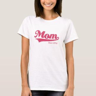 Camisa da mamã desde 2014 (qualquer ano) T do