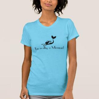 Camisa da sereia -- Eu sou realmente uma sereia Camiseta