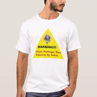 Camisa de advertência cómico de MacGregor!