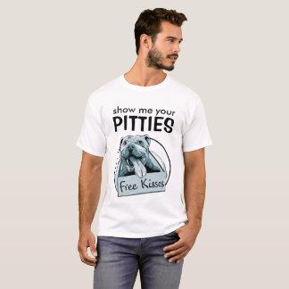Camisa de Pitbull - mostre-me seu Pitties