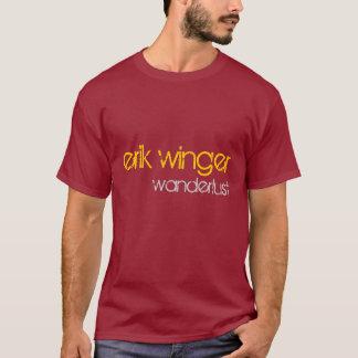 "Camisa de t do ""Wanderlust"" do extremo de Erik -"