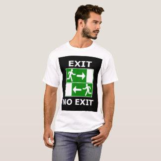 Camisa de T - não retire nenhuma saída