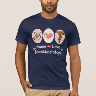 Camisa do Anesthesiology T do amor da paz