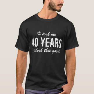 Camisa do aniversário de 40 anos t para homens |