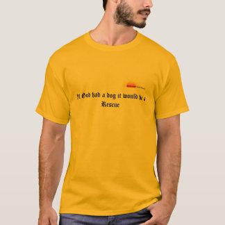 Camisa do cão t do salvamento do deus