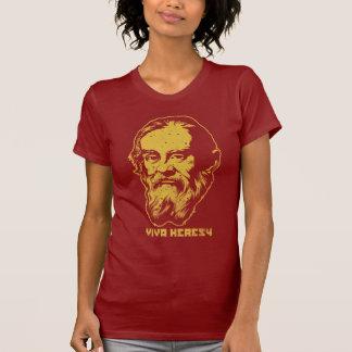 "Camisa do heresia de Galileo ""Viva"" Tshirts"