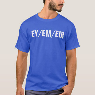 camisa do pronome de ey/em/eir