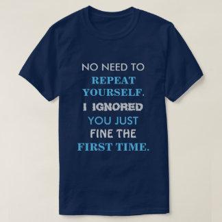 Camisa engraçada da repetição você mesmo T
