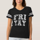 Camisa engraçada de FriYay sexta-feira