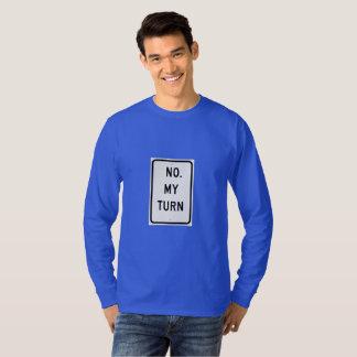 Camisa engraçada do sinal de tráfego - não. Minha