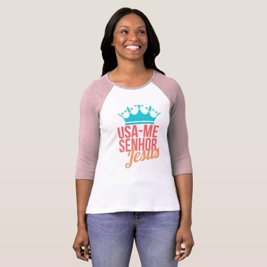 Camisa Femenina / Usa-me Senhor Jesus