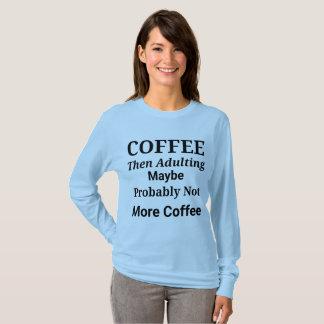 Camisa longa da luva de Adulting do café então