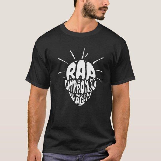 Camisa Rap e compromisso