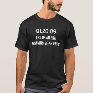 Camiseta 01.20.09: Fim de uma era, começo de um erro