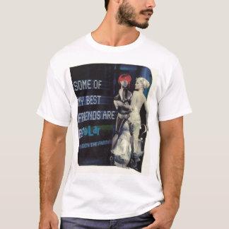 Camiseta 035 - Alguns de meus melhores amigos são t-shirt